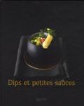Thomas Feller-Girod - Dips et petites sauces.