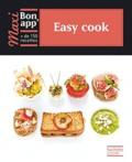Thomas Feller-Girod et Catherine Moreau - Easy cook.