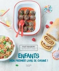 Thomas Feller-Girod - Enfants : mon premier livre de cuisine.