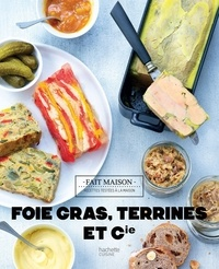 Thomas Feller-Girod - Foies Gras, terrines et compagnie.