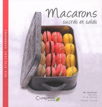 Thomas Feller-Girod - Macarons sucrés et salés.