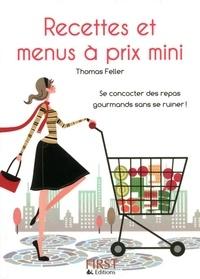 Thomas Feller-Girod - Recettes et menus à prix mini.