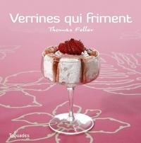 Thomas Feller-Girod - Verrines qui friment.