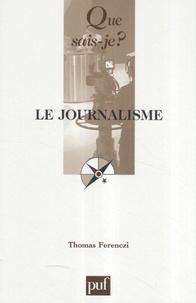 Thomas Ferenczi - Le journalisme.
