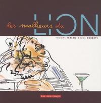 Thomas Fersen et Bruce Roberts - Les malheurs du lion.