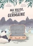 Thomas Fersen et Marianne Ratier - Ma valise, elle s'appelle Germaine.