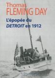 Thomas Fleming Day - L'épopée du Detroit en 1912 - 6308 miles des Etats-Unis à la Russie en bateau à moteur.