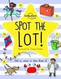 Thomas Flintham et Christina Webb - Spot the Lot ! - Find it, score it, then draw it !.