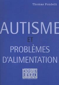 Thomas Fondelli - Autisme et problèmes d'alimentation.
