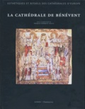 Thomas Forrest Kelly et  Collectif - La cathédrale de Bénévent.