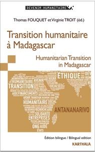 Thomas Fouquet et Virginie Troit - Transition humanitaire à Madagascar.