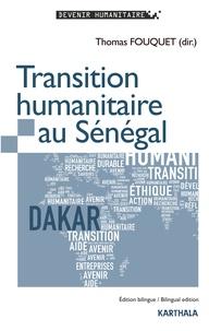 Thomas Fouquet - Transition humanitaire au Sénégal.