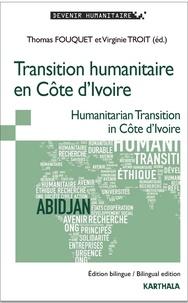 Thomas Fouquet et Virginie Troit - Transition humanitaire en Côte d'Ivoire.