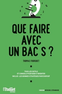 Thomas Fourquet - Que faire avec un bac S ?.