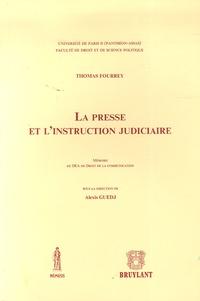 Thomas Fourrey - La presse et l'instruction judiciaire - Mémoire de DEA de Droit de la Communication.
