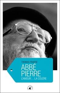 Deedr.fr Abbé Pierre - L'amour... La colère Image