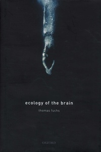 Corridashivernales.be Ecology of the Brain - The Phenomenology and biology of the embodied mind Image