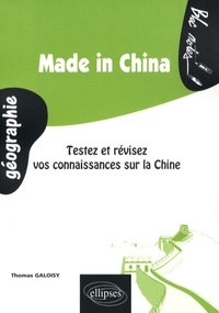 Thomas Galoisy - Made in China - Testez et révisez vos connaissances sur la Chine.