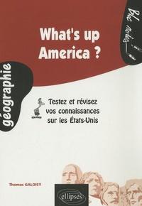 Thomas Galoisy - What's up America ? - Testez et révisez vos connaissances sur les Etats-Unis.