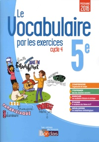 Thomas Gargallo - Français 5e Cycle 4 Le vocabulaire par les exercices - Cahier d'exercice.
