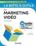 Thomas Gasio - La boîte à outils du marketing vidéo - 58 outils clés en mains + 47 vidéos d'approfondissement.