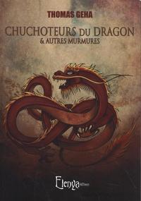 Thomas Geha - Chuchoteurs du dragon & autres murmures.