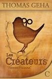 Thomas Geha - Sumus Vicinae - Les Créateurs.