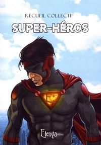 Thomas Geha et Davy Artero - Super-héros.
