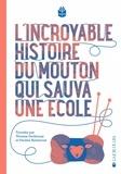 Thomas Gerbeaux et Pauline Kerleroux - L'ncroyable histoire du mouton qui sauva une école.