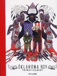 Téléchargement gratuit de livres isbn Oklahoma Boy  - L'intégrale 9791090425408 en francais DJVU CHM par Thomas Gilbert