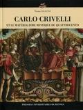 Thomas Golsenne - Carlo Crivelli et le matérialisme mystique du Quattrocento.