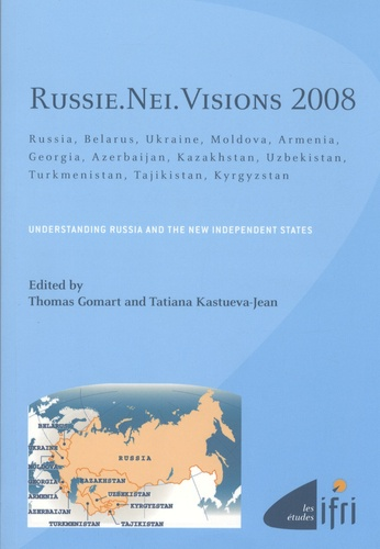 Thomas Gomart - Russie nei visions 2008 - Understanding Russia and the new independant states.
