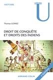 Thomas Gomez - Droit de conquête et droits des Indiens.