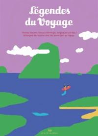 Thomas Gosselin - Légendes du voyage.