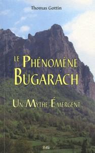 Thomas Gottin - Le phénomène Bugarach - Un mythe émergent.