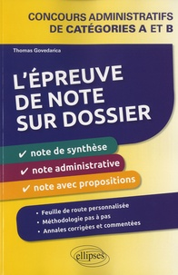 Thomas Govedarica - L'épreuve de note sur dossier - Concours administratifs de catégories A et B.