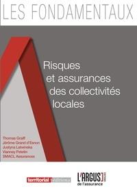 Thomas Graiff et Jérôme Grand d'Esnon - Risques et assurances des collectivités locales.