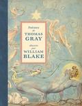 Thomas Gray et William Blake - Poèmes de Thomas Gray illustrés par William Blake.