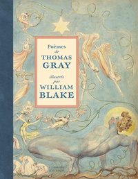 Thomas Gray et William Blake - Poèmes de Thomas Gray illustrés par William Blake.