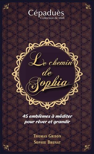 Thomas Grison et Sophie Brunat - Le chemin de Sophia. 1 Jeu