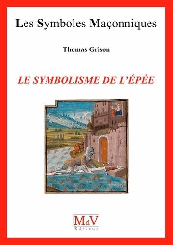 N.79 Le symbolisme de l'épée - Format ePub - 9782355992902 - 6,49 €