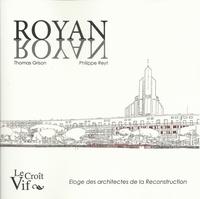Thomas Grison et Philippe Reyt - Royan Nayor - Eloge des architectes de la reconstruction.
