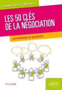 50 clés pour bien négocier - La théorie du quadrant au service du négociateur.pdf