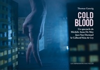 Thomas Gunzig - Cold blood.