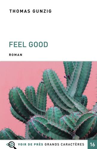 Feel good Edition en gros caractères