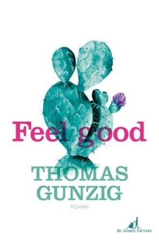 Feel good : roman