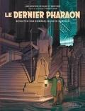 Thomas Gunzig - Les aventures de Blake et Mortimer Tome 11 : Le dernier pharaon.