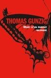 Thomas Gunzig - Mort d'un parfait bilingue.