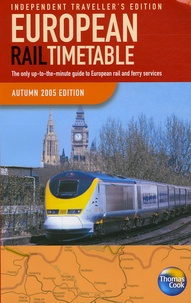 Thomas-H Cook - European Rail Timetable - Independant Travellers, édition en langue anglaise.