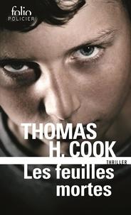 Thomas-H Cook - Les feuilles mortes.